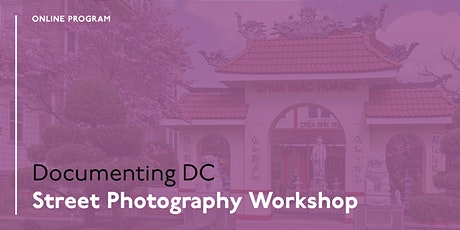 Documenting DC: Street Photography Workshop tickets