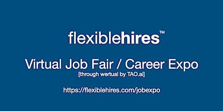 #FlexibleHires Virtual Job Fair / Career Expo Event #Houston biglietti