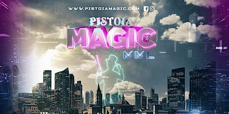 Pistoia Magic - Settima Edizione biglietti