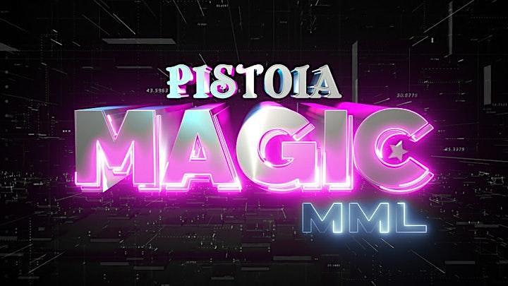 Immagine Pistoia Magic - Settima Edizione