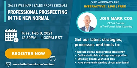 Free Sales Webinar: Professional Prospecting in the New Normal tickets
