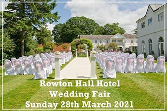 Rowton Hall Hotel Wedding Fair tickets