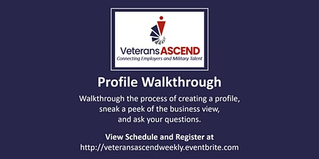 Veterans ASCEND Weekly Walkthrough tickets