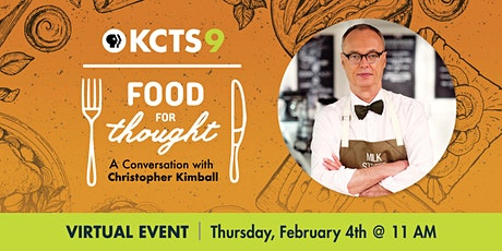 Food for Thought: A Conversation with Christopher Kimball tickets