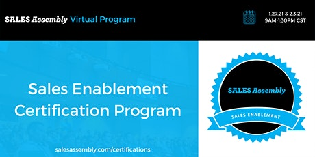 Sales Assembly Sales Enablement Certification tickets