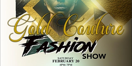 Gold Couture Fashion Show (Media Pass) tickets