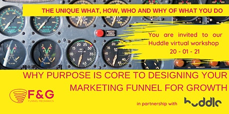Why Purpose Is Core To Designing Your Marketing Funnel For Growth tickets