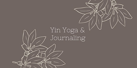 Yin Yoga + Journaling Session ~ Setting an Intention for the Month Ahead tickets