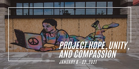 Project Hope, Unity, and Compassion (Gallery Hours) tickets