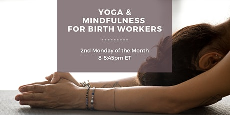 Yoga & Mindfulness for Birth Workers tickets