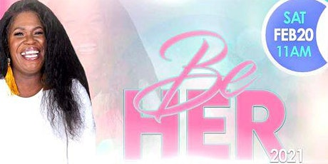 """Be HER Virtual Women's Conference: """"When God Confronts Your Soul"""" tickets"""