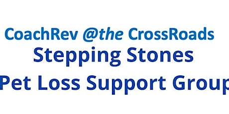 Stepping Stones - Pet Loss Grief Support tickets