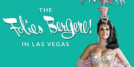 The Folies Bergere in Las Vegas tickets