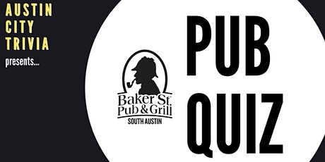 Weekly Pub Quiz @ Baker St. Pub & Grill tickets