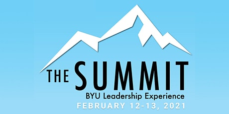 The Summit-BYU Leadership Experience 2021 tickets