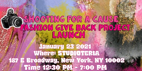 Shooting For A Cause Fashion Give Back Project Launch event tickets