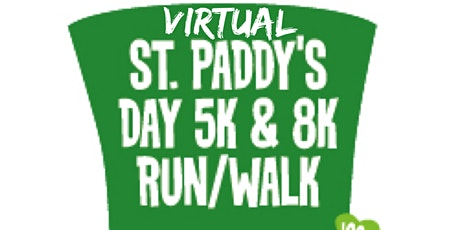St. Paddy's Day **Virtual** 5K / 8K Fun  Run & Walk tickets