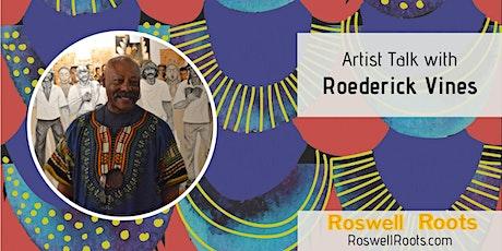 Artist Talk with Roderick Vines tickets