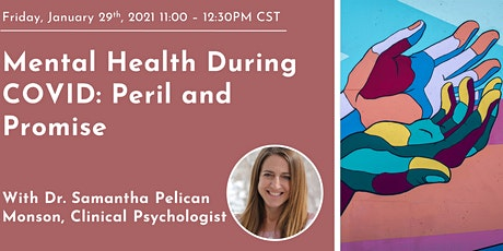 Mental Health During COVID: Peril and Promise tickets