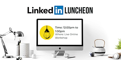 Intro to Linkedin + Best Practices tickets