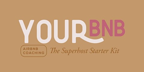 YourBNB | Superhost Starter Kit - Course 01 tickets