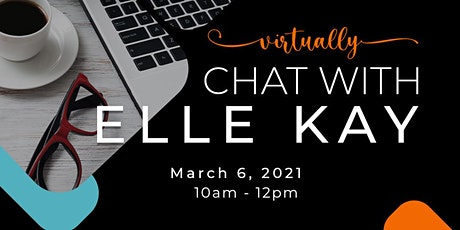 Chat with Elle Kay...Virtually tickets
