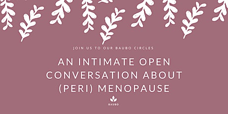 An intimate open conversation about (peri) menopause tickets
