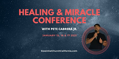 Healing & Miracle Conference tickets