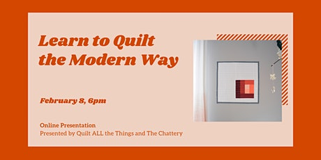 Learn to Quilt the Modern Way - ONLINE CLASS tickets