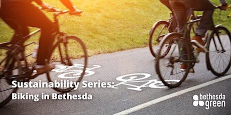Sustainability Series: Biking in Bethesda tickets