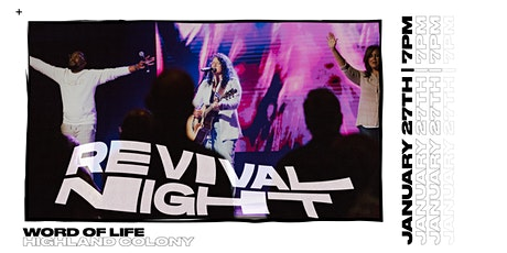 Word of Life Revival Night tickets