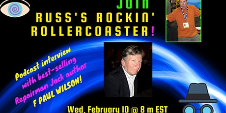 Russ Colchamiro interviews  REPAIRMAN JACK author F PAUL WILSON! tickets