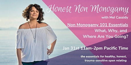 Honest Non Monogamy, The 101 Essentials: What, Why, & Where are you Going? tickets