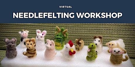Virtual February Needlefelting Workshop tickets