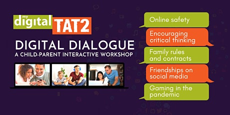 Digital Dialogue - A child/parent interactive workshop by My Digital TAT2 tickets