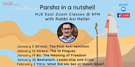 Parsha In A Nutshell: The Book of Exodus w/ Rabbi Avi Tues @8pm Zoom Class tickets