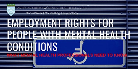Ethics and Employment Rights for People with Mental Health Conditions tickets