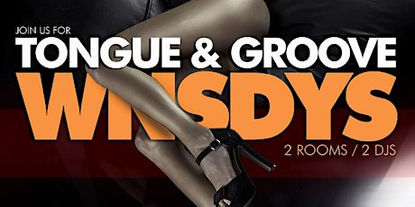 WEDNESDAY Nights at Tongue and Groove, 2 Rooms, 2 DJs tickets