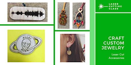 Laser Cut Workshop: Jewelry & Accessories tickets
