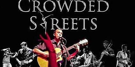The Dave Matthews Experience - Crowded Streets Saturday! tickets