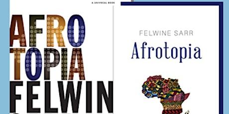 Book & Brunch Paris ONLINE/EN LIGNE: AFROTOPIA, Felwine Sarr tickets
