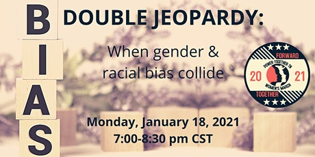 Double Jeopardy: When Gender and Racial Bias Collide tickets