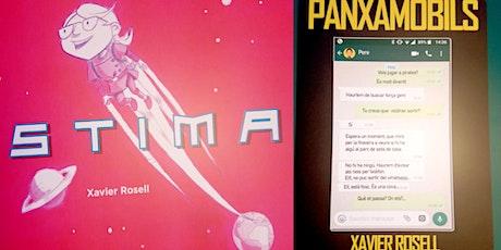 """Presentació llibres """"STIMA"""" i """"PANXAMÒBILS"""" de Xavier Rosell entradas"""