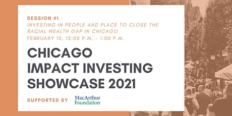 Session #1: Investing in People and Place to Close the Racial Wealth Gap boletos