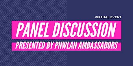 PNWLAN Ambassador Panel Discussion tickets