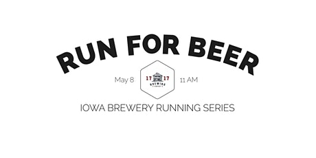 Beer Run - 1717 Brewing | 2021 Iowa Brewery Running Series tickets