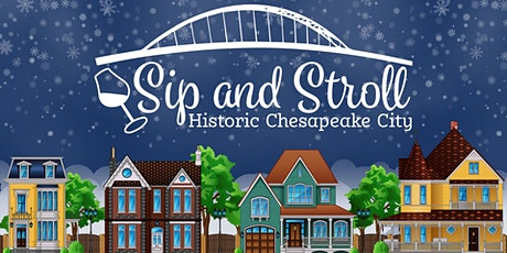 Chesapeake City Sip and Stroll tickets