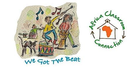 We Got the Beat - African Drumming with Natalie Spiro tickets