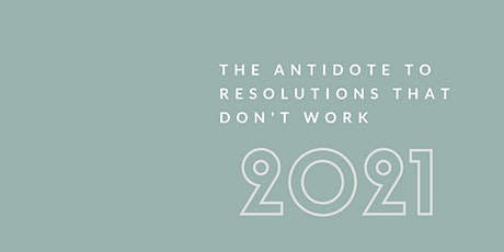 The Antidote To Resolutions That Don't Work tickets
