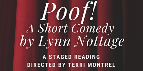 Poof! by Lynn Nottage | A Virtual Stage Reading tickets